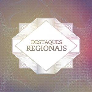 Destaques Regionais